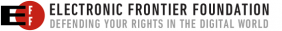 We Proudly Support The Electronic Frontier Foundation